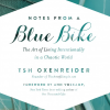 GIVEAWAY! Notes From A Blue Bike by Tsh Oxenreider