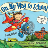 11 Children's Books About Starting School