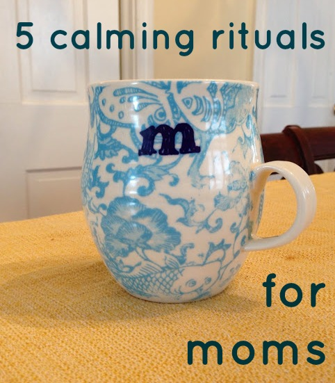 calming rituals for moms