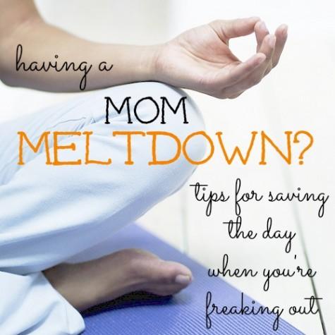 melting down mom