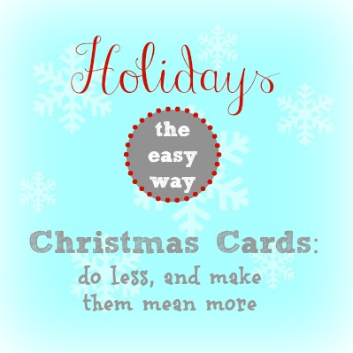 sending christmas cards the easy way, holidays