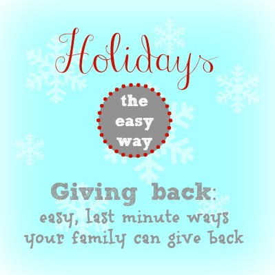 holidays, easy ways to give back
