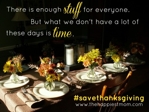 #savethanksgiving, thanksgiving table, black Friday, Save Thanksgiving