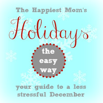 Holidays the easy way, your guide to a less stressful december
