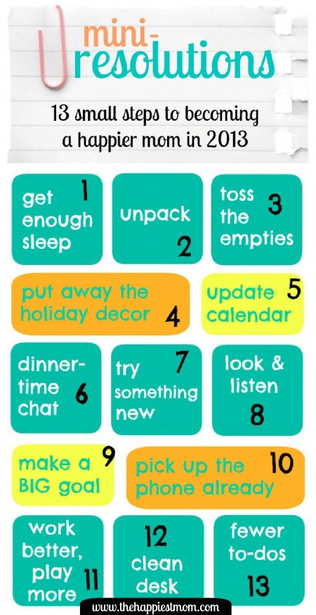 13 small steps to becoming a happier mom in 2013, mini-resolutions
