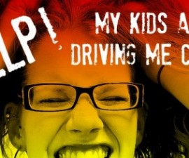 my-kids-are-driving-me-crazy-475x236