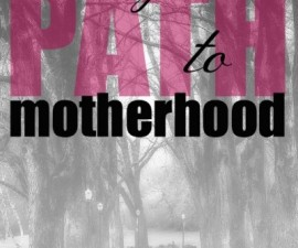 path to motherhood