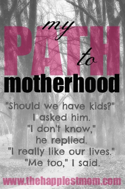 my path to motherhood: should we have kids