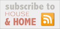 Subscribe to House and Home
