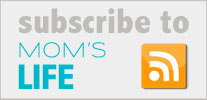 Subscribe to Mom's Life