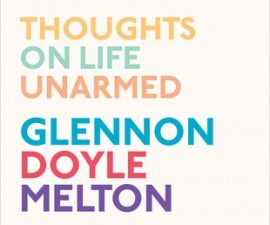 Carry On Warrior, Momastery, Glennon