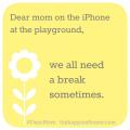 Dear Mom on the iPhone, #DearMom