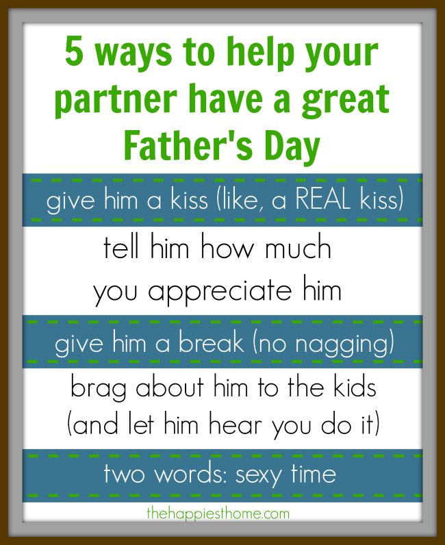 5 ways to help your partner have a great fathers day