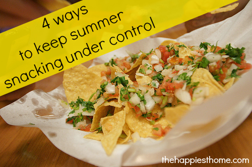 4 ways to keep summer snacking under control