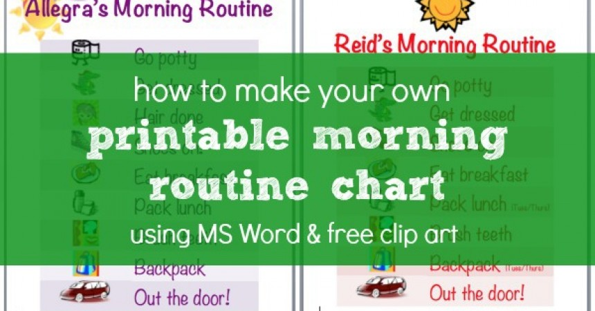 picture about Children's Routine Charts Free Printable identified as How In the direction of Crank out A Early morning Program Chart Employing MS Term Absolutely free