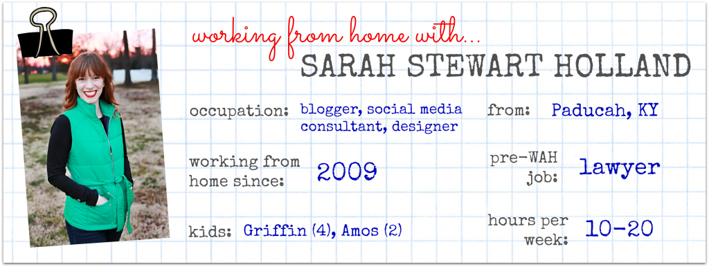 working from home with Sarah Stewart Holland