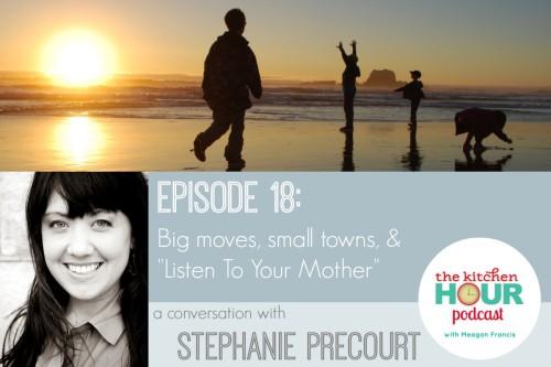The Kitchen Hour, podcast, Stephanie Precourt, Adventures in Babywearing