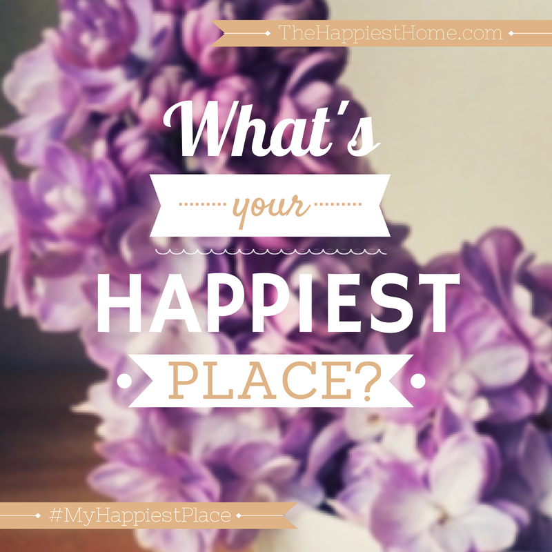 what's the happiest place in your home?