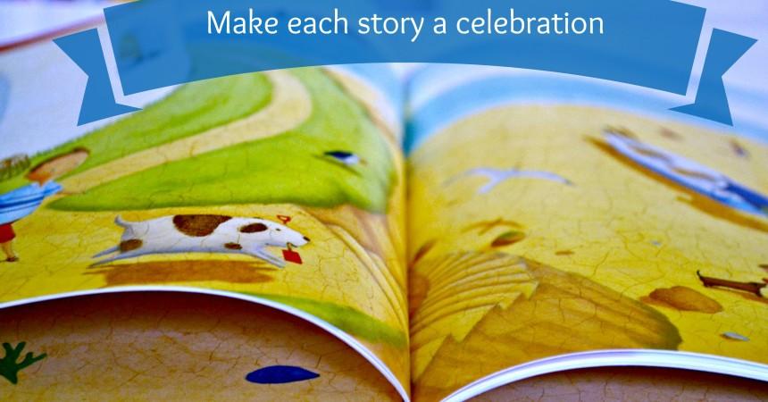 make each story a celebration