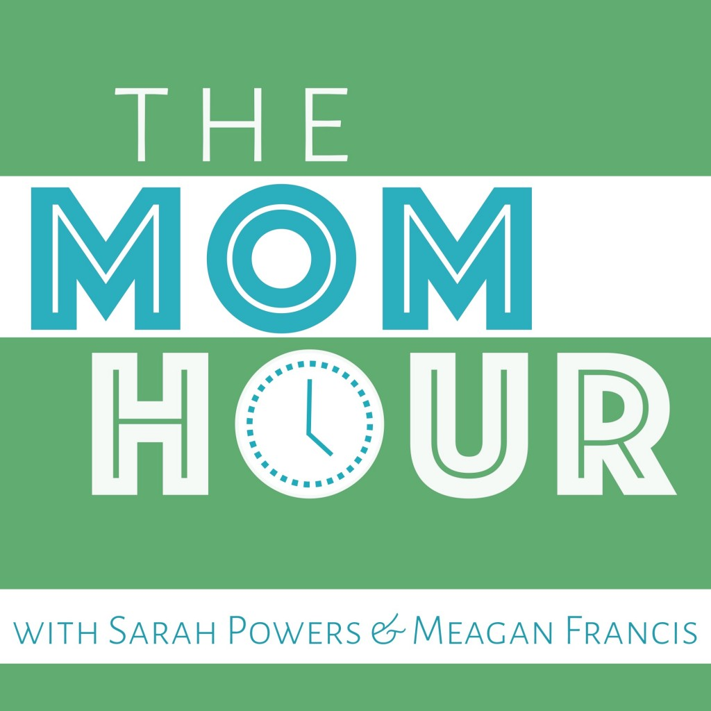 the mom hour, podcast, moms